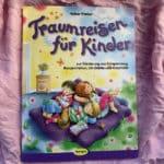 """Buchrezension """"Traumreisen für Kinder"""""""